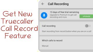 Truecaller Call Recording feature