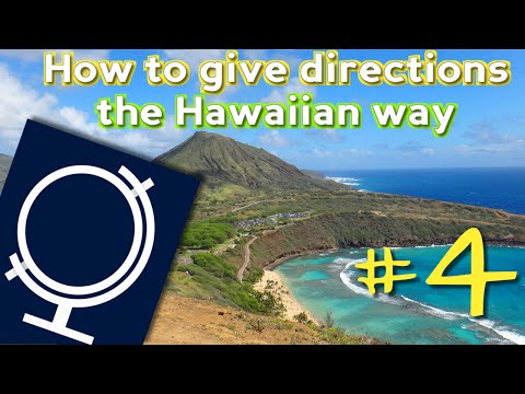 Without a compass: giving directions the Hawaiian way - Eavesdropping Traveler #4