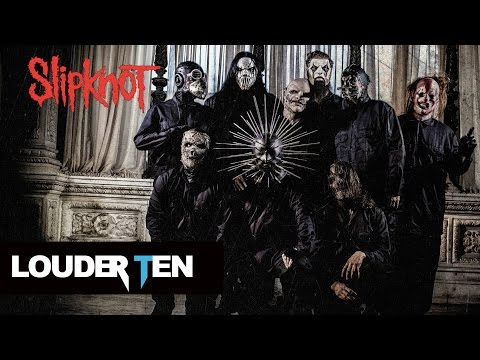 Top 10 Slipknot Songs - Louder Ten