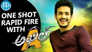 one shot rapid fire with akhil akkineni talking movies with idream