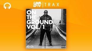 P Money X Scrufizzer X Desperado - Gang (Bonus Track)   Link Up TV TRAX