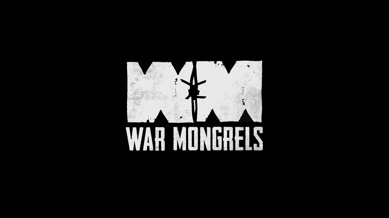 War Mongrels Reveal Trailer (With Developer Commentary)
