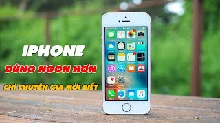 Những Cài Đặt Làm iPhone Dùng Sướng Hơn Chỉ Chuyên Gia Mới Biết | Truesmart