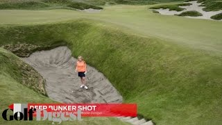 Lessons From Chambers Bay: Deep Bunker Shot