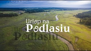 Urlop na Podlasiu [1080p]