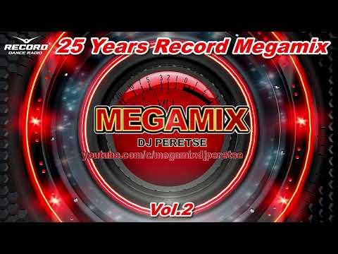 ЛУЧШИЕ ХИТЫ ПРЯМОГО ЭФИРА РАДИО РЕКОРД  ЗА 25 ЛЕТ 🔊 #RECORD MEGAMIX vol.2 [MIX 2020] DJ PERETSE