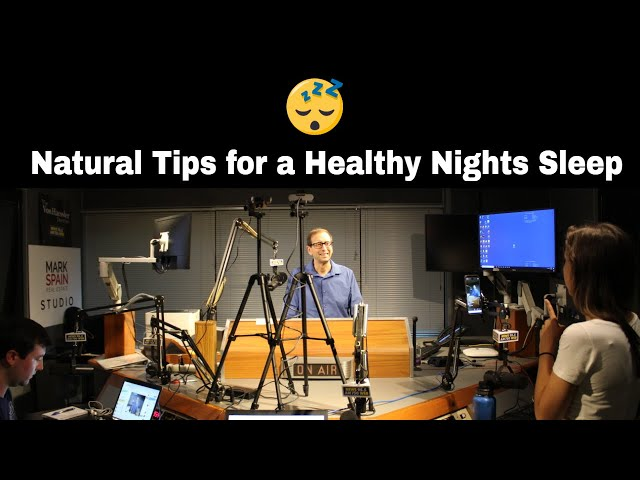 Natural Tips for a Healthy Nights Sleep
