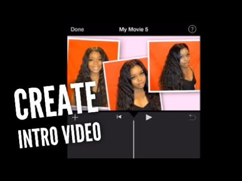 How I Create My Intro YouTube Video