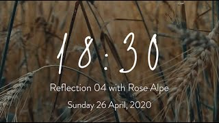 18:30 Reflection 05: Becoming Courageous | Sunday 26 April, 2020