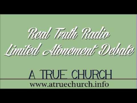 Real Truth Radio - Limited Atonement Debate - Darwin Fish, a true church