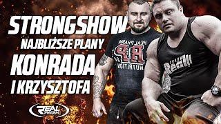 StrongShow - Najbliższe plany Konrada i Krzysztofa