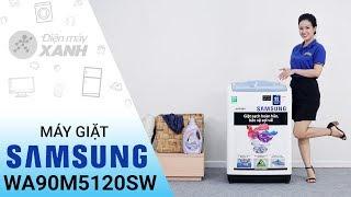 Máy giặt Samsung WA90M5120SW: Rẻ bất ngờ sạch như mới • Điện máy XANH