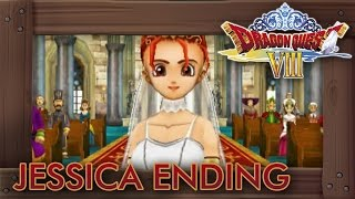 Repeat youtube video Dragon Quest 8 3DS - Jessica Ending (Alternate Marriage Ending)