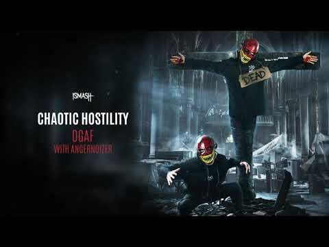 Chaotic Hostility x Angernoizer - DGAF