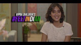 #FELTINDIAN | Sayani Gupta