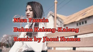 Download Lagu Dj Bukan Kaleng-kaleng Nisa Fauzia Remix By Jhoni Ibanez mp3