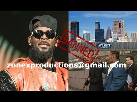 BREAKING NEWS R.Kelly HAS BEEN BANNED from the city of Atlanta