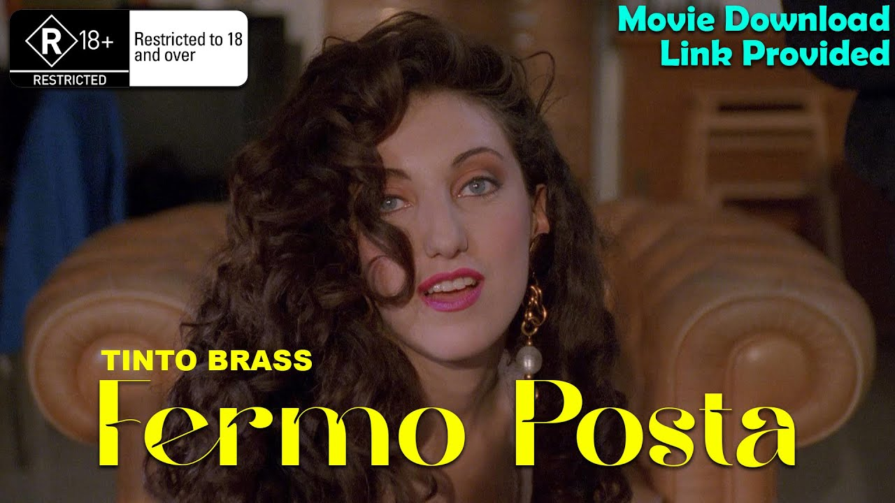 Download Fermo posta Tinto Brass (1995) | 18+ Movies | Movie Download Link Provided.