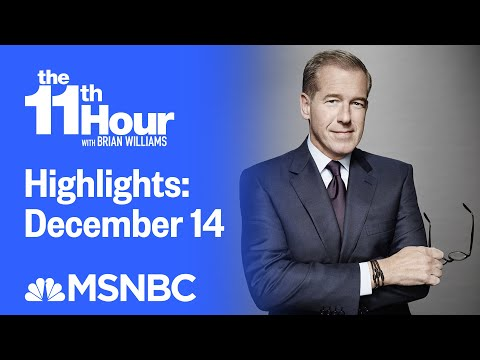 Watch The 11th Hour With Brian Williams Highlights: December 14   MSNBC