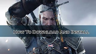 How To Download And Install The Witcher 3 GOG All DLCs