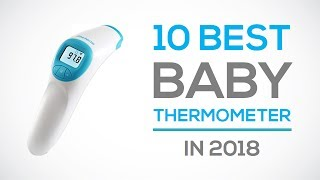 10 Best Baby Thermometer Reviews of 2018