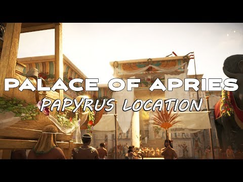 Assassin's Creed Origins // Palace of Apries Papyrus Location