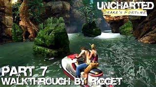 """Uncharted Drake's Fortune HD Прохождение Часть 7 """"Вверх по реке"""""""