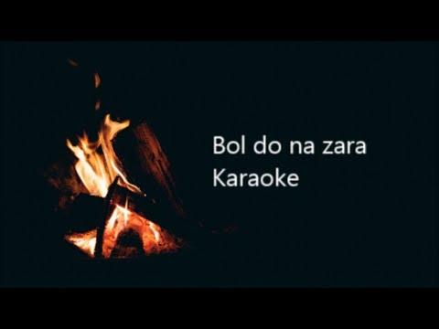 Bol Do Na Zara Clean Karaoke