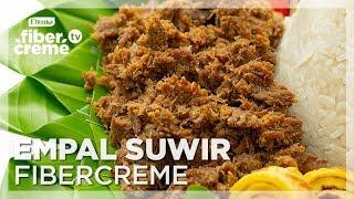 Resep Fusion Food - Empal Suwir FiberCreme