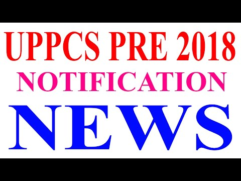 UPPCS PRE 2018 NOTIFICATION NEWS