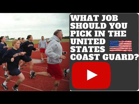 WHAT JOB SHOULD YOU PICK IN THE UNITED STATES COAST GUARD? VLOG 037