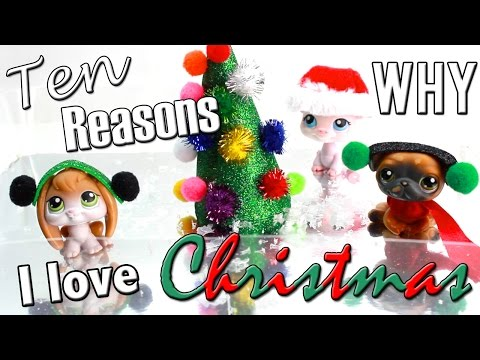 LPS - 10 Reasons Why I Love Christmas / Christmas Special