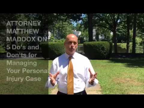 Attorney Matthew Maddox On: Managing Your Personal Injury Case
