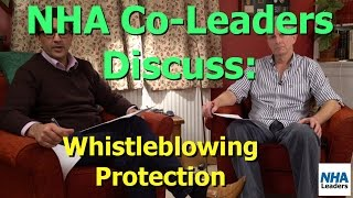 NHA Leaders Discuss: Part 3 - Whistleblowing