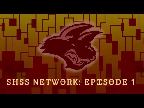 SHSS NETWORK | EPISODE 1