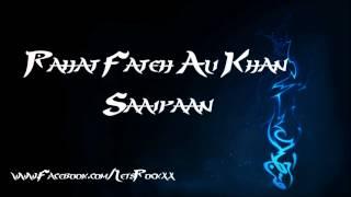 Rahat Fateh Ali Khan - Saaiyan ( LetsRocksOfficial )