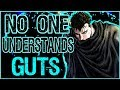 The Most HUMAN Overpowered Main Character - Guts from Berserk