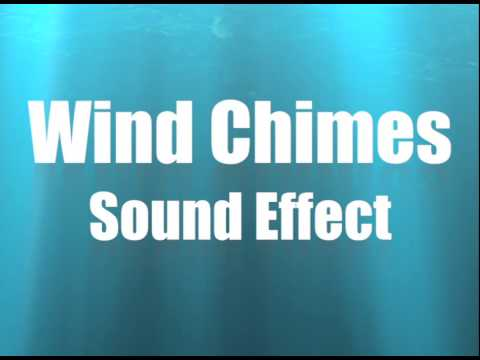 WIND CHIMES SOUND EFFECT IN HIGH QUALITY