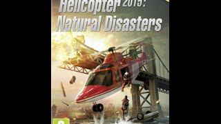 Helicopter 2015: Natural Disasters Gameplay, PC Asus GTX 970