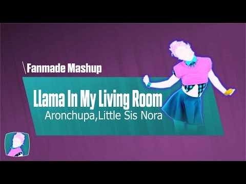 Just Dance 2018 - Llama in my living room (Fanmade Mashup)