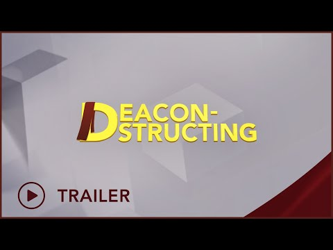 New Series Promo | Deacon-structing