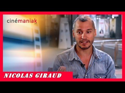 Nicolas Giraud  Portrait ★★ Cinémaniak ★★