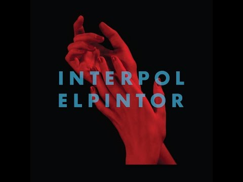 Interpol -  El Pintor  (Full Album 2014)