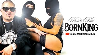 Malow Mac - Born King - Official Music Video