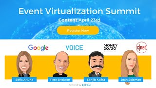 Event Virtualization Summit - Creating Engaging Content in the Virtual Space