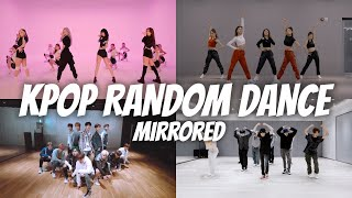 [MIRRORED] KPOP RANDOM PLAY DANCE POPULAR
