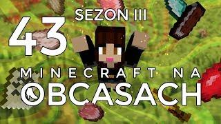 Minecraft na obcasach - Sezon III #43 - 100 lvl, 1700 dni i demolka!!!