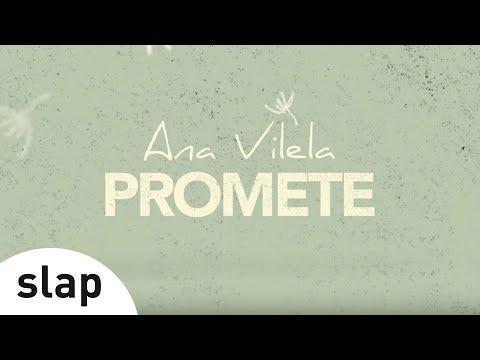 Ana Vilela - Promete Lyric