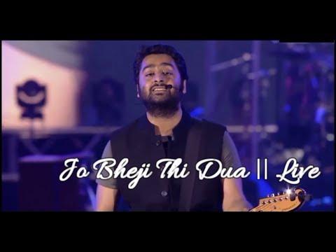 jo bheji thi dua wo jake aasman | unplugged | arijit live