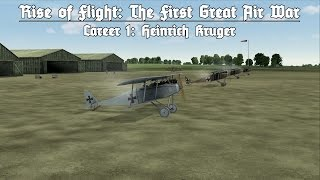 Rise of Flight: Campaign 1 Episode 1 - The Start of it All